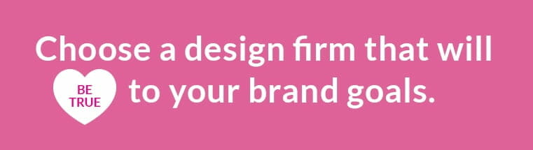 Design Firm to achieve your brand goals